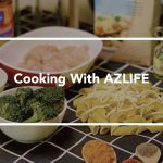 Cooking with AZLIFE